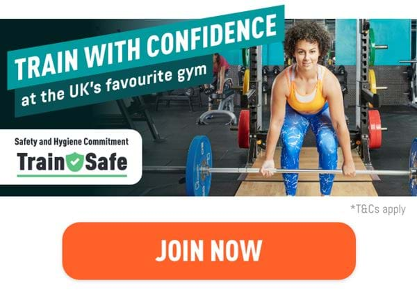 Train with confidence at the UK's favourite gym. Join now.